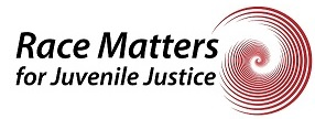 Race Matters for Juvenile Justice